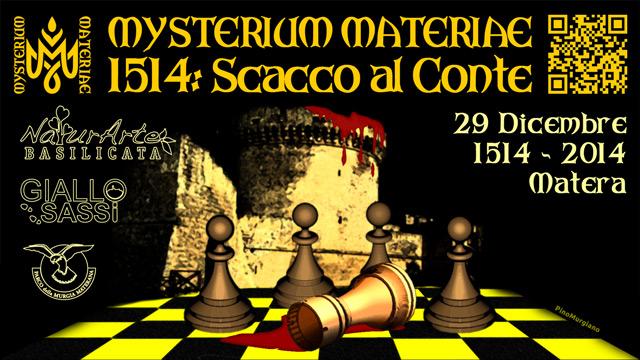 Flyer Mysterium Materiae Tramontano 1514: Scacco al Conte