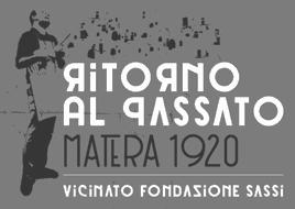 Ritorno al Passato - Matera 1920
